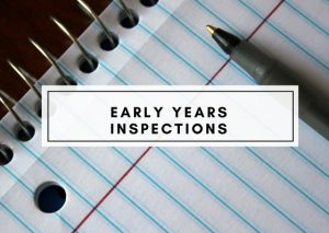 Early Years Inspections