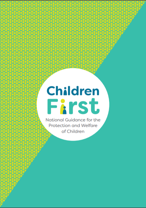 Children First: National Guidance for the Protection and Welfare of Children