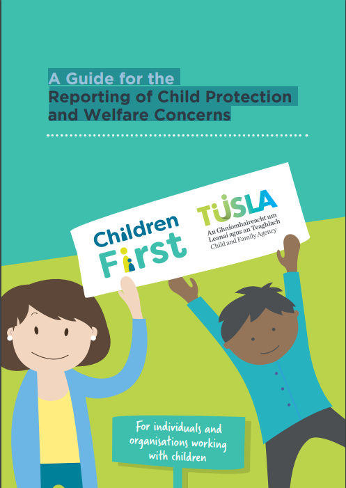 A Guide for the Reporting of Child Protection and Welfare Concerns